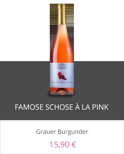 Famose Schose à la Pink